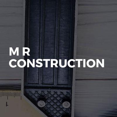 M R Construction