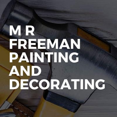 M R Freeman Painting And Decorating