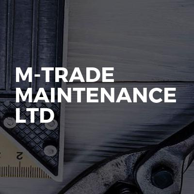 M-TRADE MAINTENANCE LTD