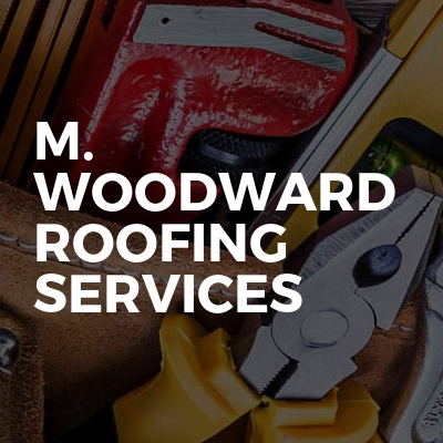 M. Woodward Roofing Services