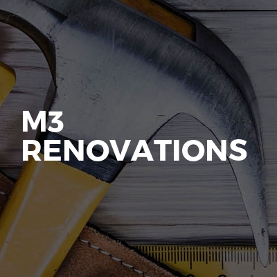 M3 Renovations