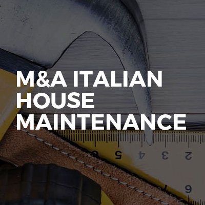 M&A Italian House Maintenance LTD
