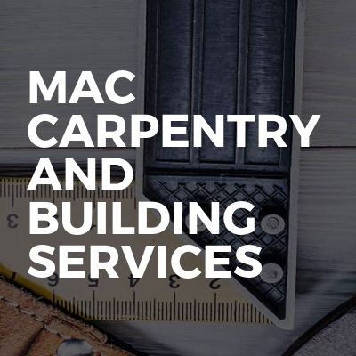 MAC carpentry and building services