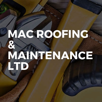 Mac Roofing & Maintenance Ltd