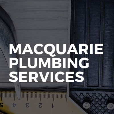 Macquarie Plumbing Services