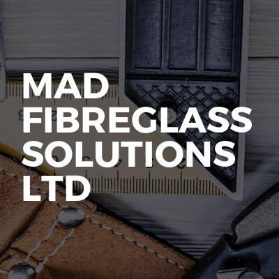 Mad Fibreglass Solutions ltd