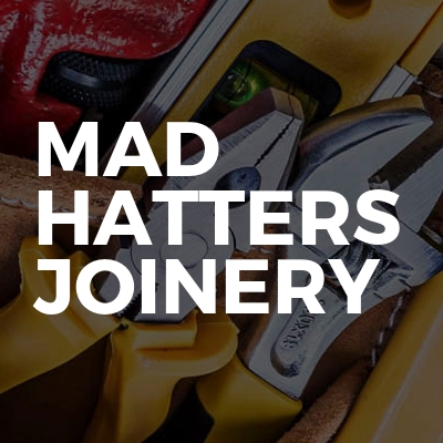 Mad hatters joinery