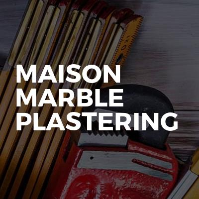 Maison Marble Plastering