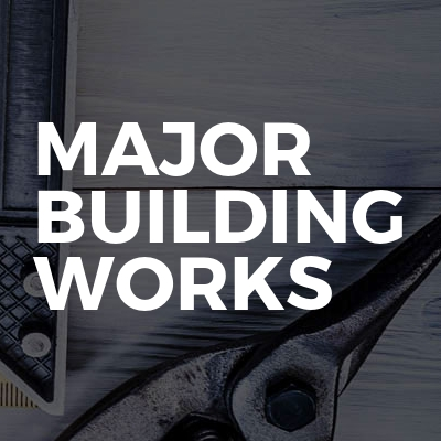 Major Building Works