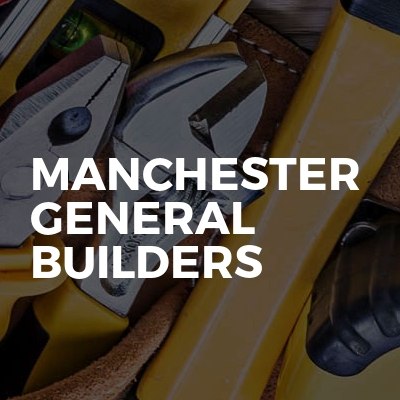 Manchester General Builders