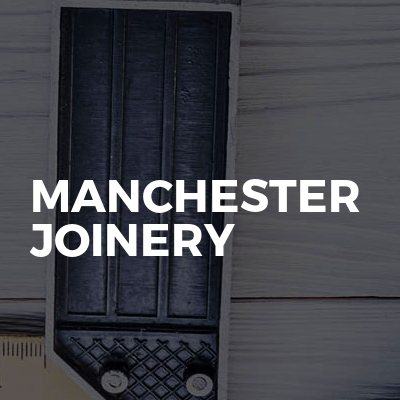 Manchester Joinery