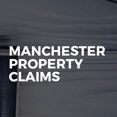 Manchester Property Claims