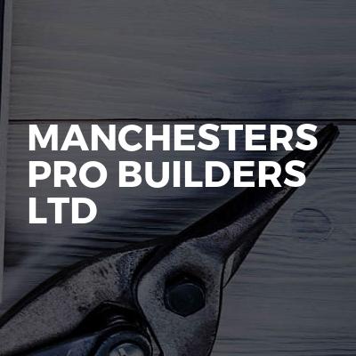 Manchesters Pro builders ltd