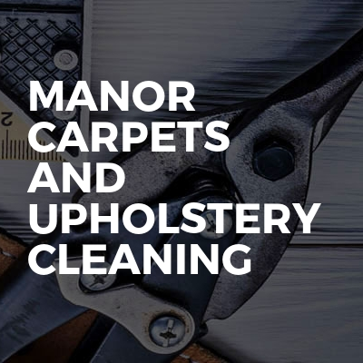 Manor Carpets and Upholstery Cleaning