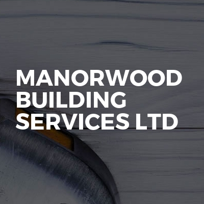 Manorwood Building Services Ltd