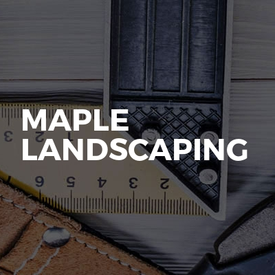 Maple Landscaping