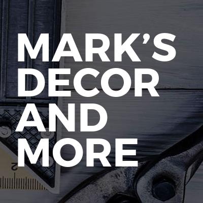 Mark's Decor And More