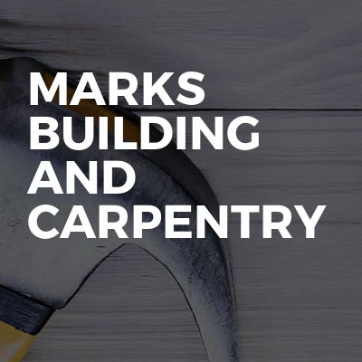 Marks Building And Carpentry