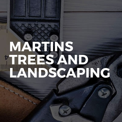 Martins Trees And Landscaping