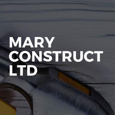 Mary Construct ltd