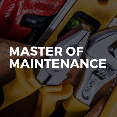 Master Of Maintenance