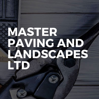 Master Paving And Landscapes Ltd