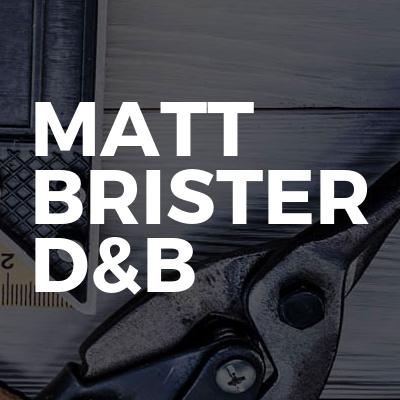 Matt Brister D&B
