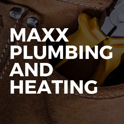 Maxx Plumbing and Heating