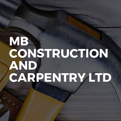 MB Construction And Carpentry Ltd