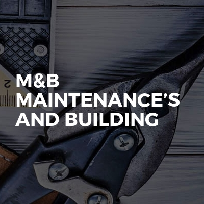 M&B Maintenance's and building