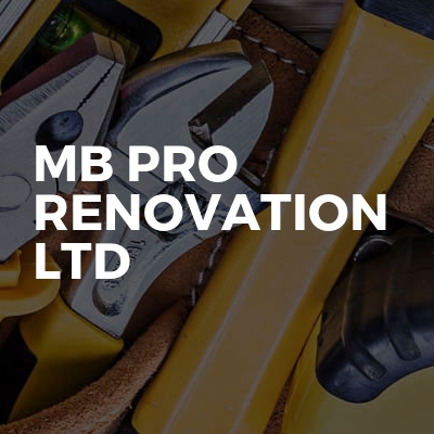 MB PRO RENOVATION LTD