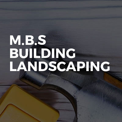 M.B.S Building Landscaping