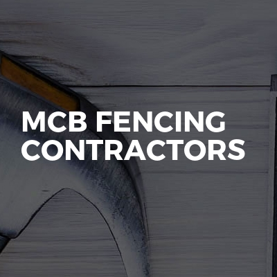 Mcb Fencing Contractors