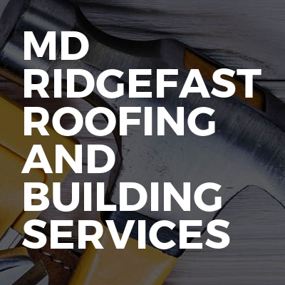 Md Ridgefast roofing and building services