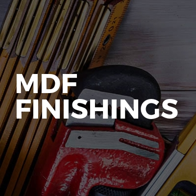 MDF finishings