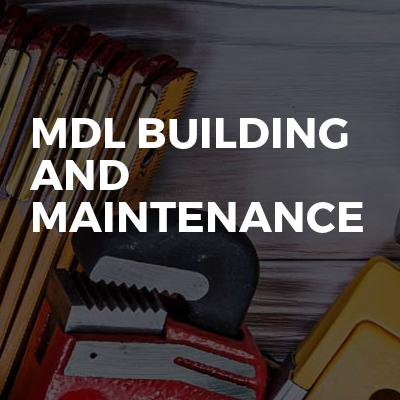 MDL building and maintenance