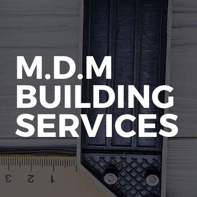 M.d.m Building Services