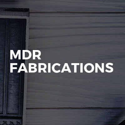MDR Fabrications