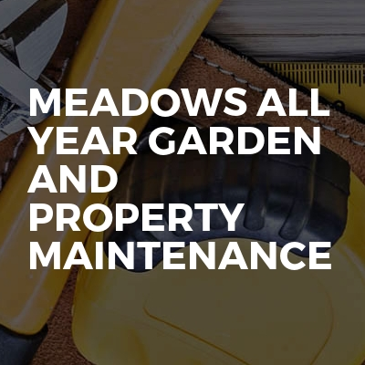 Meadows All Year Garden And Property Maintenance