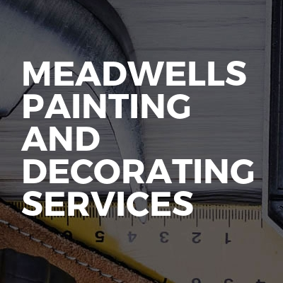 Meadwells painting and decorating services