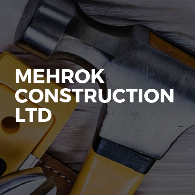 Mehrok Construction Ltd