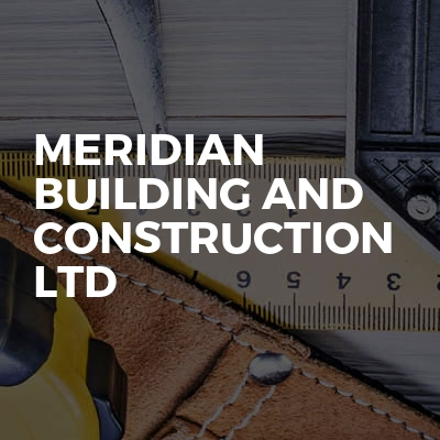 Meridian Building and construction ltd