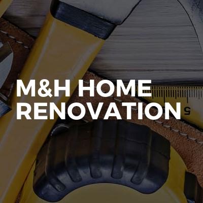 M&H Home Renovation