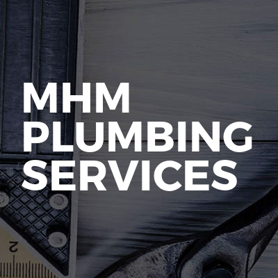MHM Plumbing Services