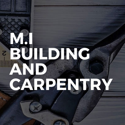 M.I Building And Carpentry