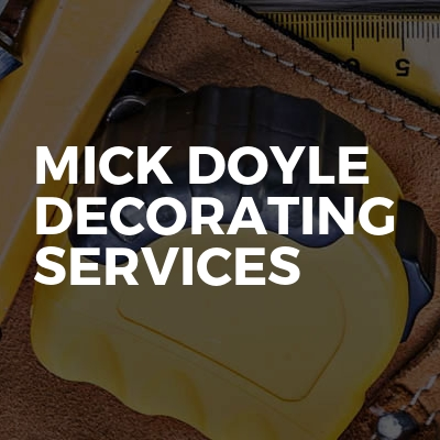 Mick Doyle Decorating Services