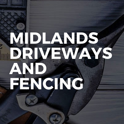 Midlands Driveways And Fencing