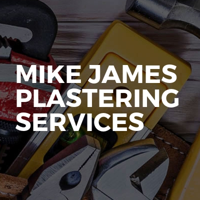 Mike james plastering services