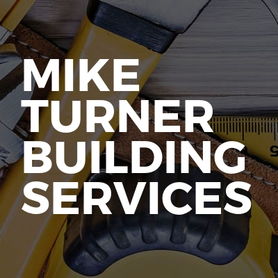 Mike Turner Building Services