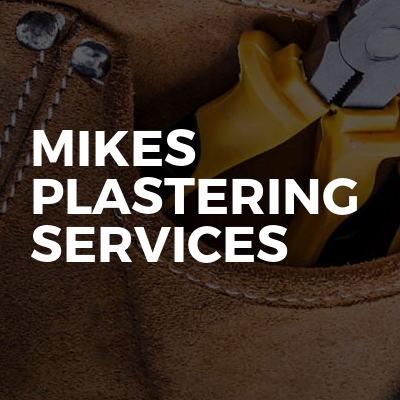 Mikes Plastering Services